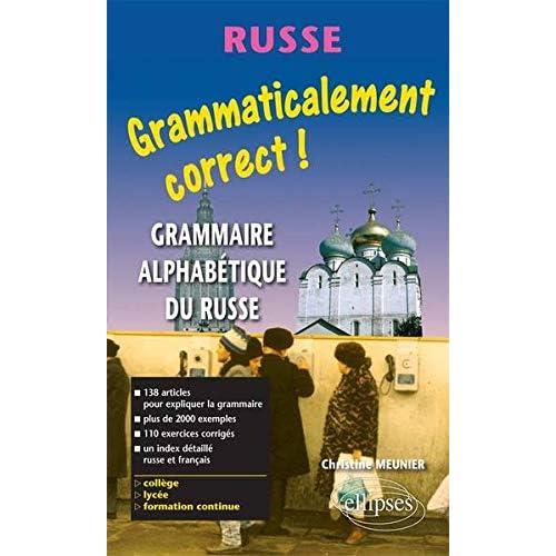 Grammaticalement correct russe ! Grammaire russe alphabétique