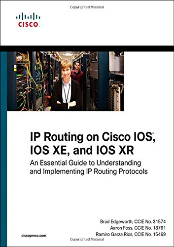 IP Routing on Cisco IOS, IOS XE, and IOS XR (Networking Technology)
