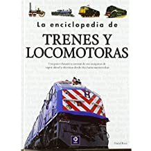 La enciclopedia de trenes y locomotoras: 003 (Enciclopedia básica)