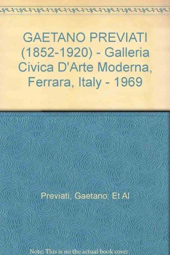 GAETANO PREVIATI (1852-1920) - Galleria Civica D'Arte Moderna, Ferrara, Italy - 1969