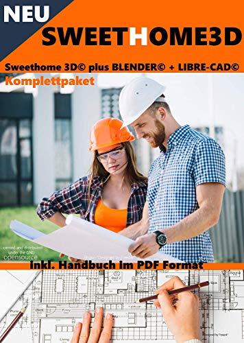 Sweet Home 3D® Version 6.0 Sweethome 3D© plus BLENDER© + LIBRE-CAD© Komplettpaket