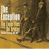 The Eagle Flies On Friday - Complete Recordings 1967-1969