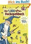 Das 1.000 Fehler-Suchspaßbuch: Finde...