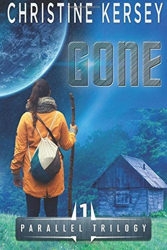 Gone: (Parallel Trilogy, Book 1): Volume 1
