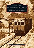 Transports en commun à Nice et ses environs (Les)...