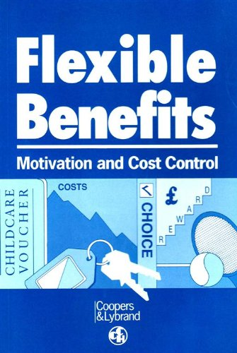 Flexible Benefits: Motivation and Cost Control por Coopers & Lybrand