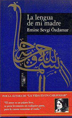 La lengua de mi madre (LITERATURAS) por Emine Sevgi Özdamar