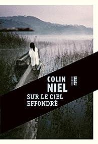Sur le ciel effondré par Colin Niel
