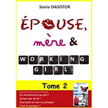 Epouse, mère et working girl - Tome 2 (French Edition)