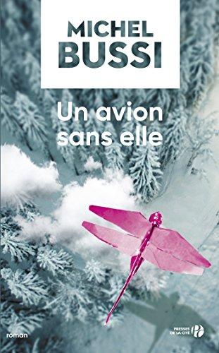 Un avion sans elle (Terres de France) par Michel BUSSI