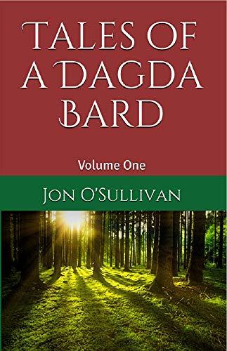 Tales of a Dagda Bard: Volume One (Irish Folklore Series Book 2) (English Edition)