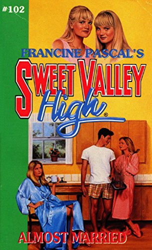 Almost Married (Sweet Valley High Book 102) (English Edition)