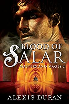 Blood of Salar (Masters and Mages Book 2) by [Duran, Alexis]