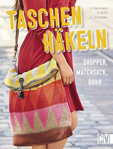 Taschen häkeln: Shopper, Matchsack, Boho -