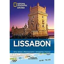Lissabon erkunden mit handlichen Karten: Lissabon-Reiseführer für die schnelle Orientierung mit Highlights und Insider-Tipps. Lissabon entdecken mit Lissabon. (National Geographic Explorer)