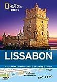 Lissabon erkunden mit handlichen Karten: Lissabon-Reiseführer für die schnelle Orientierung mit Highlights und Insider-Tipps. Lissabon entdecken mit ... Lissabon. (National Geographic Explorer) - Raphaelle Vinon