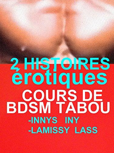 Couverture du livre 2 HISTOIRES érotiques COURS DE BDSM TABOU : 2 ROMANS érotiques à Succès BDSMEROTICA TABOU
