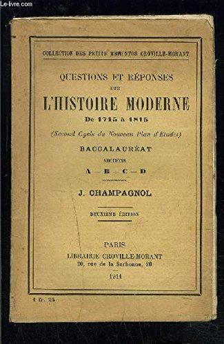 QUESTIONS ET REPONSES SUR L HISTOIRE MODERNE DE 1715 A 1815- BACCALAUREAT