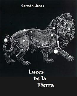 Luces de la Tierra eBook: Germán Llanes: Amazon.es: Tienda Kindle