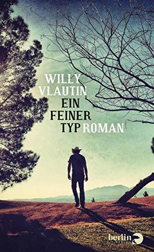 Buchseite und Rezensionen zu 'Ein feiner Typ: Roman' von Willy Vlautin