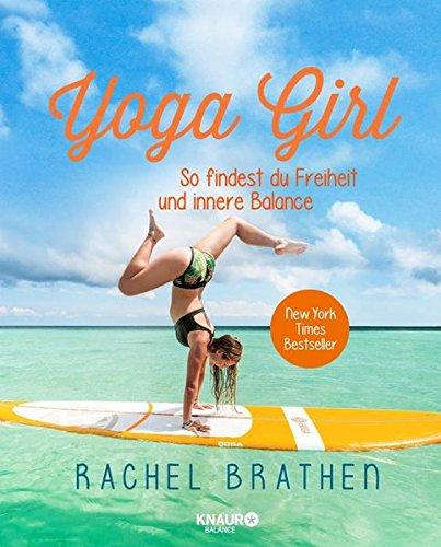 Preisvergleich Produktbild Yoga Girl: So findest du Freiheit und innere Balance
