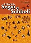 Il libro dei segni e simboli: le figu...