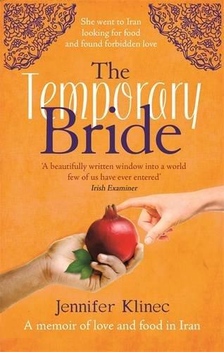 the-temporary-bride-a-memoir-of-love-and-food-in-iran