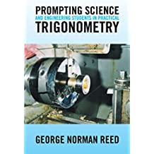 Prompting Science and Engineering Students in Practical Trigonometry (English Edition)