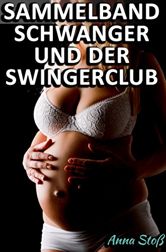 im swingerclub geschwängert erotic store