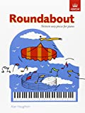 Roundabout: 16 alternative pieces for the Preparatory Piano Test (ABRSM Exam Pieces)