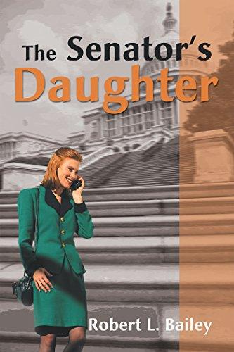 The Senator's Daughter (English Edition)
