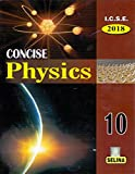 I.C.S.E. Concise Physics 2018- Part 2 for Class 10