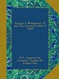 Voyage À Madagascar Et Aux Îles Comores (1823 À 1830)