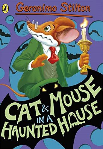 Geronimo Stilton: Cat and Mouse in a Haunted House (#3) por Geronimo Stilton