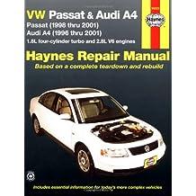 VW Passat and Audi A4 Automotive Repair Manual: 1996-2001 (Haynes Automotive Repair Manuals)