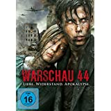 Warschau 44: Liebe. Widerstand. Apokalypse