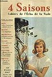 4 SAISONS CAHIERS DE L'ECHO DE LA MODE LA REVUE PRATIQUE DE LA FEMME N°37 MARS 1959 - prêt à porter pour femmes fortes - le maquillage - cuisines modernes à la campagne - les aspirateurs - le poisson - agatha christie - le printemps et les oiseau