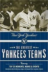 The Greatest Yankees Teams: New York Yankees by Mark Vancil (2004-11-02)