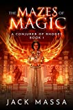 The Mazes of Magic (Conjurer of Rhodes Book 1) (English Edition)