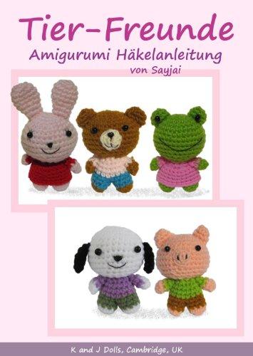Tier-Freunde, Amigurumi Häkelanleitung (Kleine und niedliche ...