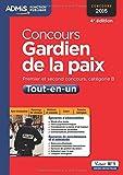 Concours Gardien de la paix - Catégorie B - Tout-en-un - Concours 2016