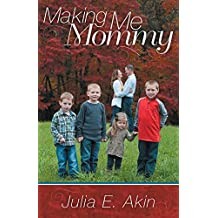 Making Me Mommy (English Edition)