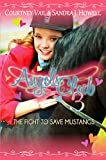 Angels Club 3: The Fight to Save Mustangs: Cerebral Palsy Doesn't Hold Her Back!