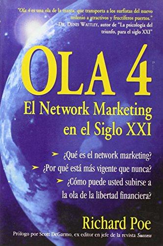 OLA 4: EL NETWORK MARKETING EN EL SIGLO XXI por Richard Poe