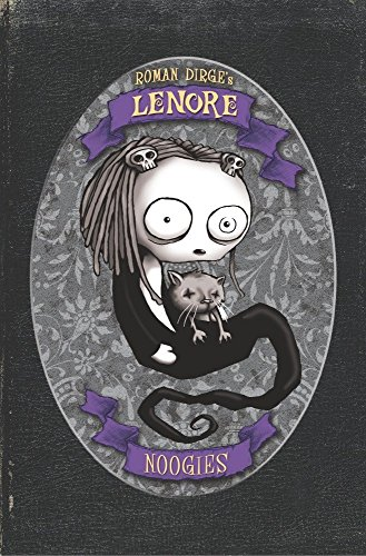 (Lenore: Noogies Color Edition (Hardcover))