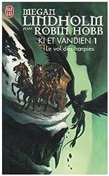 Le cycle de Ki et Vandien, Tome 1 : Le vol des harpies