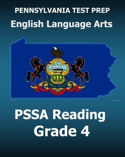 PENNSYLVANIA TEST PREP English Language Arts PSSA Reading Grade 4: Covers the Pennsylvania Core Standards (PCS) by Test Master Press Pennsylvania (2015-11-12)