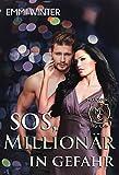 SOS, Millionär in Gefahr (Millionaires NightClub 3) von Emmi Winter