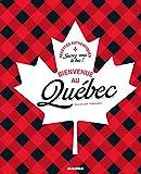 Bienvenue au Québec