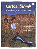 Carlos Y El Zorillo/ Carlos And the Skunk